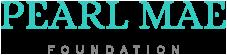 Pearl Mae Foundation
